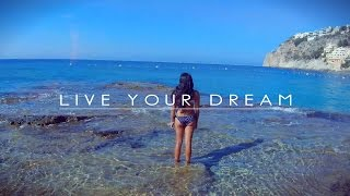 Live your dream - MALLORCA SUMMER TRIP 2016 GOPRO