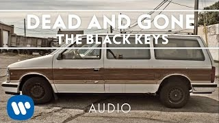 The Black Keys - Dead and Gone [Audio]