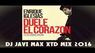 Enrique Iglesias Feat Wisin - Duele El Cozaron (Dj Javi Max XTD Mix 2016)