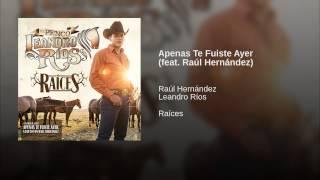 Apenas Te Fuiste Ayer (feat. Raúl Hernández)