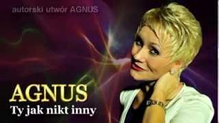 Ty jak nikt inny - AGNUS - NOWOŚĆ !!!