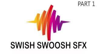 SWISH SWOOSH SOUND EFFECT PART 1