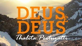 DEUS É DEUS - Thalita Pertuzatti