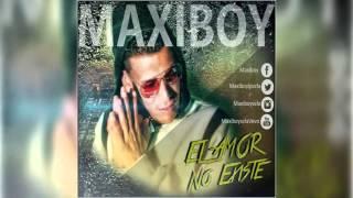MAXIBOY  El Amor No Existe   cover audio