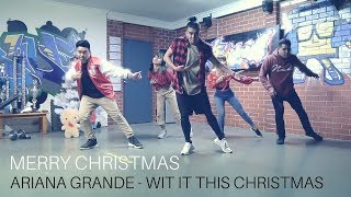 Ariana Grande - Wit it This Christmas Choreography by Lowell Demetita