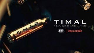 Timal - OMAR (Prod. SmokyBeats) | Daymolition