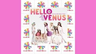 Hello Venus - Venus / 3D Audio (Use Headphones)