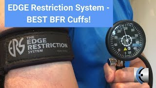 EDGE Restriction System BFR Cuffs - Get certified in BFR online with the best cuffs on the market!