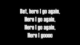 Here I Go Again-Lyrics-Whitesnake