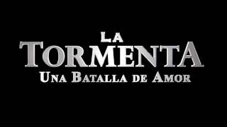 La Tormenta (Telenovela) - Soundtrack Official
