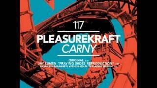 Pleasurekraft - Carny (Radio Edit)