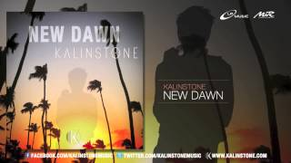 KALINSTONE - New Dawn (Preview)