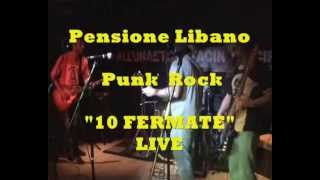 Pensione Libano 10 Fermate Live