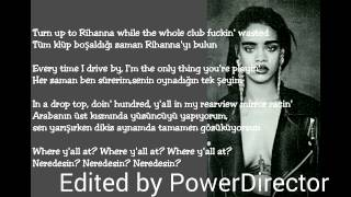 Rihanna Bitch Better Have My Money (Türkçe Çeviri)
