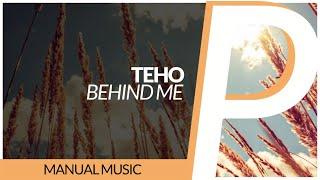 Teho - Behind Me [Original Mix]