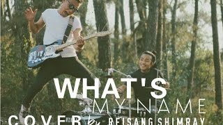 WHAT'S MY NAME? MIYAVI (JAPAN) COVER BY REISANG SHIMRAY (NAGA)