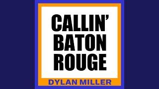 Callin' baton Rouge