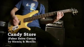 Faber Drive - Candy Store (Siemiq & Monika Cover)