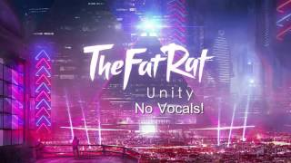 TheFatRat - Unity [No Vocals]