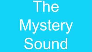 The Mystery Sound 2