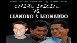 Leandro e Leonardo feat Capital Inicial   Sonho Por Sua Maneira (Sua Maneira/ Sonho por Sonho)