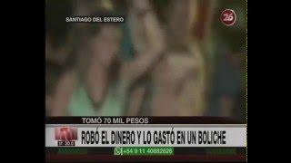 Canal 26 -Santiago del Estero : Adolescente le robó $70 mil a su padre