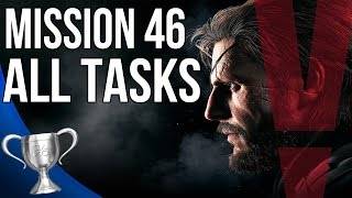 Metal Gear Solid 5 Phantom Pain - Truth All Tasks (Mission 46)