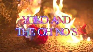 Love U - Yoko and the Oh No's (Music Video)