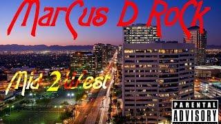 Marcus D Rock - Mid2West