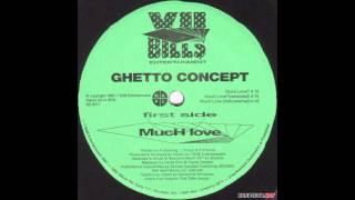 Ghetto Concept - Much Love (SB Cover / Remix)