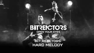 Bit Reactors - Hard Melody (Brutale 034)