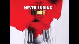 Rihanna - Never Ending (Audio) ANTI ALBUM