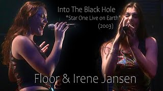"""Floor e Irene Jansen - Into The Black Hole """"Star One Live on Earth"""" 2003 Remastered"""