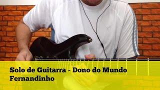 Solo de Guitarra - Dono do Mundo - Fernandinho