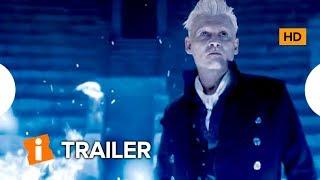 Animais Fantásticos - Os Crimes de Grindelwald  |  Trailer Dublado