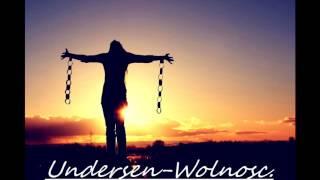 Undersen-Wolnosc (Prod.SSUR Beatz)