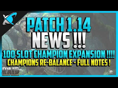 RAID: Shadow Legends | PATCH 1.14 NEWS !! | 100 Champion Slot Expansion | Champions Re-Balance!!!