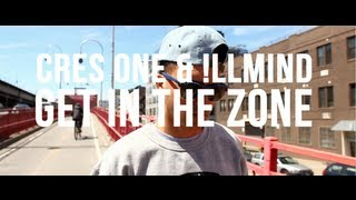 CRES & !LLMIND - GET IN THE ZONE feat. FRESH DAILY