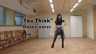 Girls' Generation/SNSD (소녀시대) - You Think Dance Cover