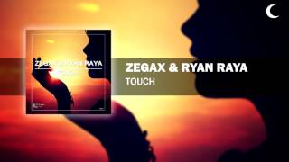 Zegax & Ryan Raya - Touch (Preview) [Eternal Eclipse Records]