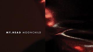 my.head - Moonchild