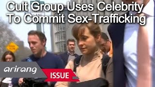 [The Point : World Affairs] Cult Group Uses Celebrity To Commit Sex Trafficking
