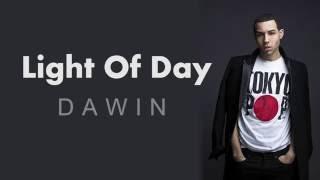 Light Of Day - Dawin (Lyrics)