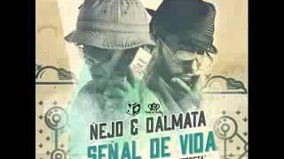 Ñejo y Dalmata - Señal de Vida (HD)