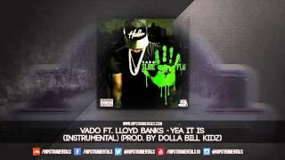 Vado Ft. Lloyd Banks - Yea It Is [Instrumental] (Prod. By Dolla Bill Kidz) + DL via @Hipstrumentals