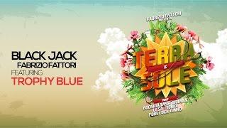 BLACK JACK - Fabrizio Fattori Feat TROPHY BLUE - TERRA E SOLE - Musica Afro Music