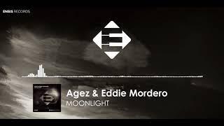 Agez & Eddie Mordero - Moonlight (Original Mix)[FREE DOWNLOAD]