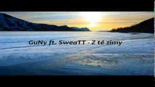 GuNy ft. SweaTT - Z té zimy