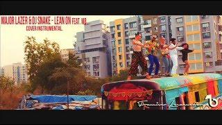 (Instrumental Cover) - Major Lazer & DJ Snake - Lean On Ft. MØ