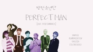 [READ DESCRIPTION] BTS (방탄소년단) – PERFECT MAN (live performance) [Color coded Han|Rom|Eng lyrics]